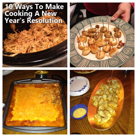 10 ways to make cooking a new years resolutions